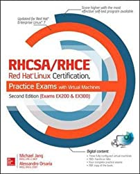 RHCSA/RHCE Red Hat Linux Certification Practice Exams with Virtual Machines, Second Edition (Exams EX200 & EX300) (Certification & Career - OMG)