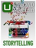 UPLOAD Magazin 55: Storytelling