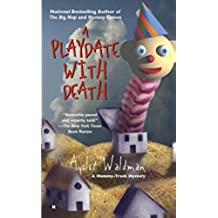 A Playdate With Death (Mommy Track Mysteries)