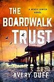 The Boardwalk Trust (Beach Lawyer Series Book 2) (English Edition)