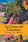 Las Cerezas del Cementerio par Miro