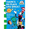 There's No Place Like Space!: All about our SOLAR SYSTEM.: Book 7 (The Cat in the Hat's Learning Library)
