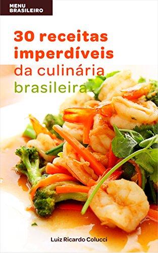 menu-brasileiro-30-receitas-imperdveis-da-culinria-brasileira-portuguese-edition