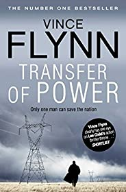 Transfer Of Power (The Mitch Rapp Series Book 1)