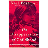 The Disappearance of Childhood (English Edition)