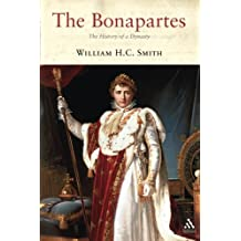 The Bonapartes: A History of a Dynasty (Dynasties)
