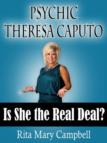 Psychic Theresa Caputo: Is She the Real Deal? (English Edition)