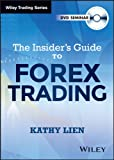 The Insider's Guide to FOREX Trading (Wiley Trading Video)