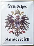 Deutsches Kaiserreich Blechschild Gewölbt Neu 30x40cm VS4423-1