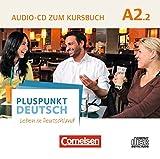 Pluspunkt Deutsch - Leben in Deutschland - Allgemeine Ausgabe: A2: Teilband 2 - Audio-CD zum Kursbuch: Enthält Dialoge, Hörtexte und Phonetikübungen