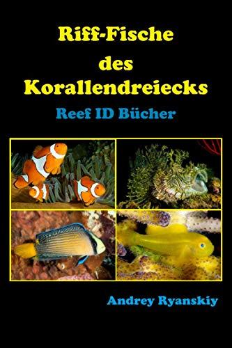 Riff-Fische des Korallendreiecks: Reef ID Bücher