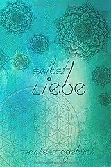 Selbst Liebe Danke-Tagebuch: Selbstliebe Danke-Tagebuch, A5 dunkelblau mit Blume des Lebens, Softcover, unterteilt für tägliche Dankbarkeitsübungen, ... Meditation, Achtsamkeit, Spiritualität Taschenbuch