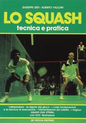 Zoom IMG-2 lo squash tecnica e pratica