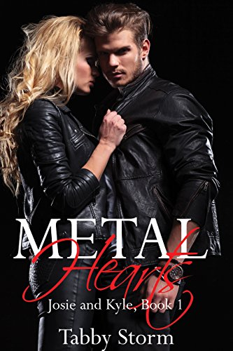metal-hearts-josie-and-kyle-book-1-english-edition