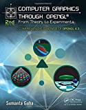 Computer Graphics Through OpenGL, Second Edition: From Theory to Experiments