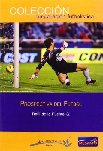 Prospectiva del fútbol (Preparacion Futbolistica)