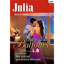 Mia und der griechische Milliardär (Julia 1)