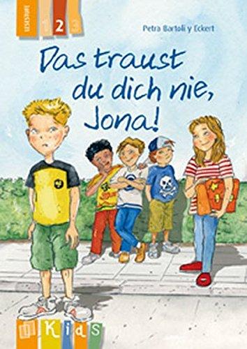 3 Stufe Lesen (Das traust du dich nie, Jona! Lesestufe 2 (KidS - Klassenlektüre in drei Stufen))