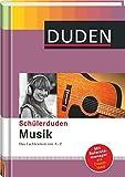 Duden. Schülerduden Musik: Das Fachlexikon von A-Z