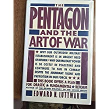 The Pentagon and the Art of War: The Question of Military Reform