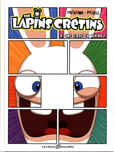 The Lapins Crétins, Tome 8 : Une case en moins ! par Romain Pujol
