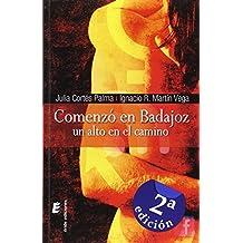 Comenzó en Badajoz: Un alto en el camino