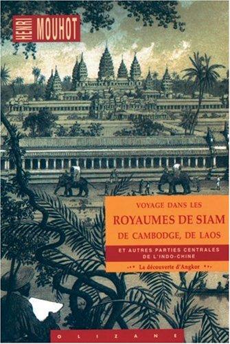 Voyage dans les royaumes de Siam par H Mouhot