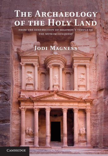 The Archaeology of the Holy Land (English Edition)