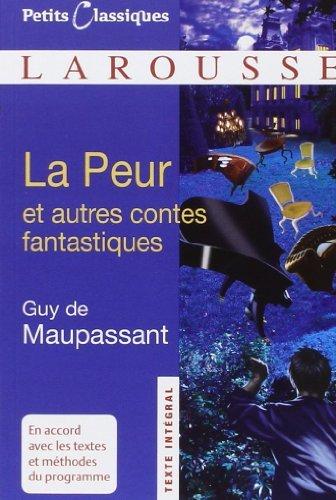 La Peur et autres contes fantastiques de Guy de Maupassant (9 septembre 2009) Poche