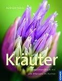 Kräuter - Das Praxishandbuch