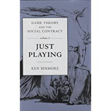 Game Theory and the Social Contract: Just Playing (Economic Learning & Social Evolution)