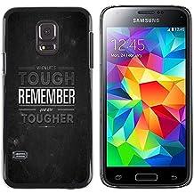 """STPlus """"When's Life Tough, Remember You Are Tougher"""" Cita en inglés Carcasa Funda Rigida Para Samsung Galaxy S5 Mini"""