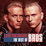I Owe You Nothing - The Best Of Bros