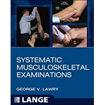 systematic musculoskeletal examinations lawry george v the university of iowa research foundation