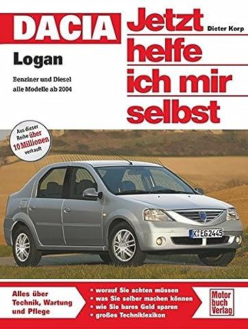 Jetzt helfe ich mir selbst (Band 260) Dacia Logan: Benziner oder Diesel