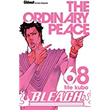 Bleach - Tome 68 : The odinary peace