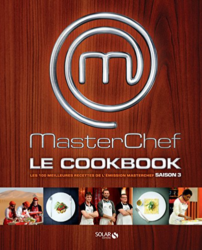 Masterchef cookbook 2012 par Estérelle Payany