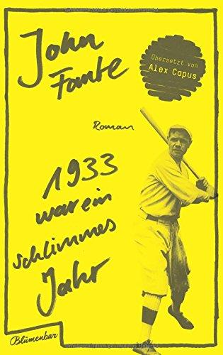 Buchseite und Rezensionen zu '1933 war ein schlimmes Jahr' von John Fante
