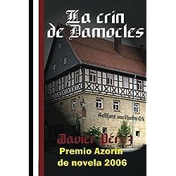 La Crin de Damocles (SERIE REPÚBLICA DE WEIMAR) Premio Azorín 2006