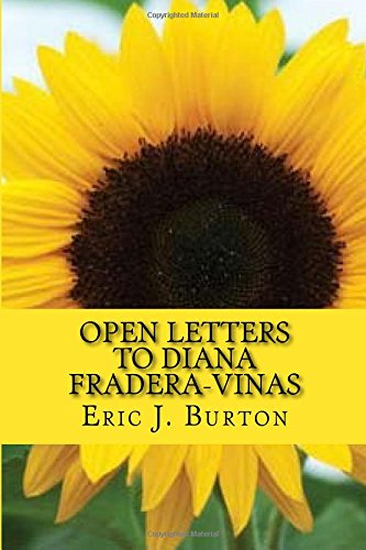Open Letters To Diana Fradera-Vinas
