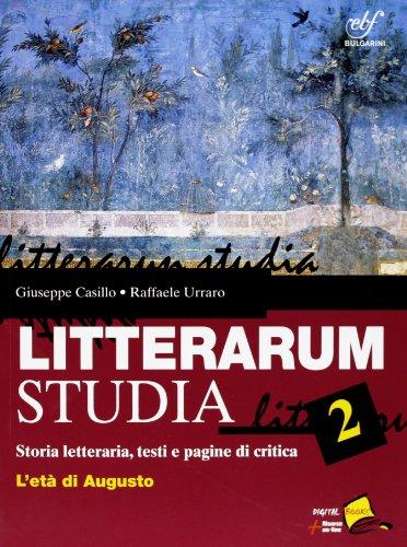Litterarum studia. Con espansione online. Per le Scuole superiori: 2