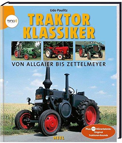 TING: Traktor-Klassiker: Von Allgaier bis Zettelmeyer