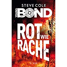 Young Bond – Rot wie Rache