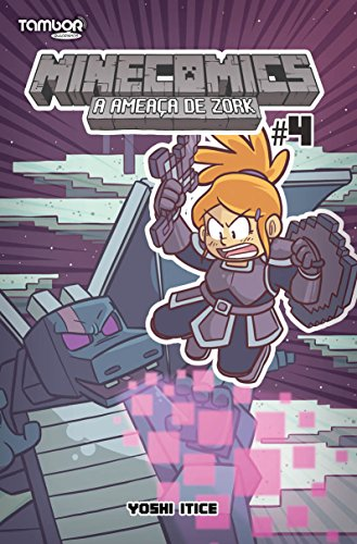 Minecomics - A Ameaça de Zork 04: A Ameaça de Zork (Portuguese Edition) por Yoshi Itice