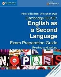 Cambridge IGCSE English as a Second Language Exam Preparation Guide: Reading and Writing (Cambridge International IGCSE) by Peter Lucantoni (2010-11-30)