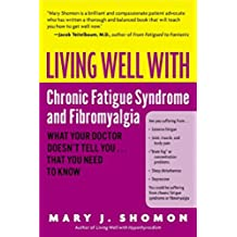 Living Well With Chronic Fatigue Syndrome & Fibromyalgia