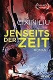 'Jenseits der Zeit: Roman (Die...' von 'Cixin Liu'