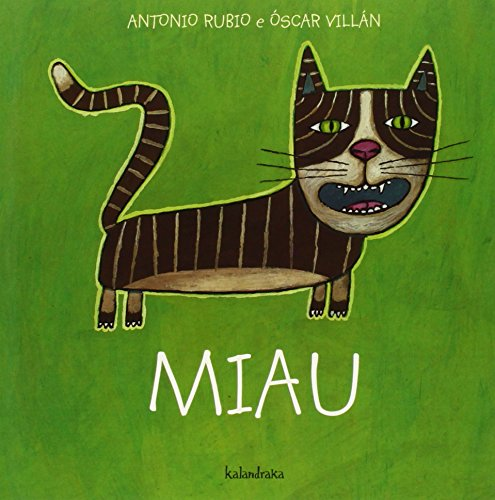 Miau (Do berce á lúa) por Antonio Rubio
