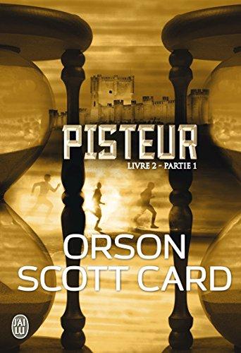 Pisteur, Livre 2 - Partie 1 :