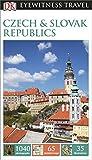 DK Eyewitness Travel Guide: Czech and Slovak Republics (Eyewitness Travel Guides)